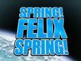 Spring Felix Spring