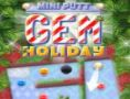 Mini Putt-Gem Holiday